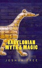 Babylonian Myth & Magic af Joshua Free