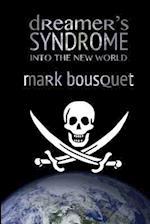 Dreamer's Syndrome af Mark Bousquet