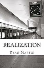 Realization af Ryan Martin