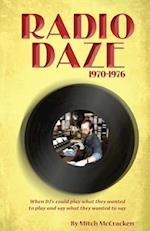 Radio Daze 1970-1976