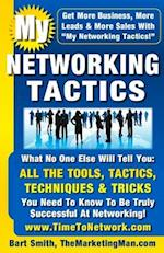 My Networking Tactics af Bart Smith