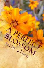 A Perfect Blossom af Lilie Allen