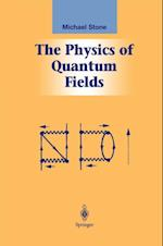 Physics of Quantum Fields (Graduate Texts in Contemporary Physics)
