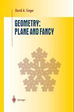 Geometry: Plane and Fancy (Undergraduate Texts in Mathematics)