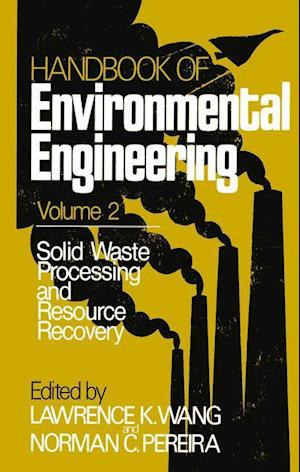 Solid Waste Processing and Resource Recovery : Volume 2