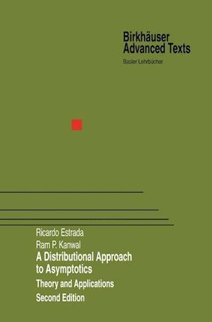 A Distributional Approach to Asymptotics : Theory and Applications