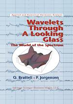 Wavelets Through a Looking Glass: The World of the Spectrum