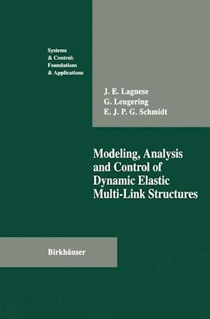 Modeling, Analysis and Control of Dynamic Elastic Multi-Link Structures