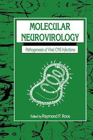 Molecular Neurovirology : Pathogenesis of Viral CNS Infections