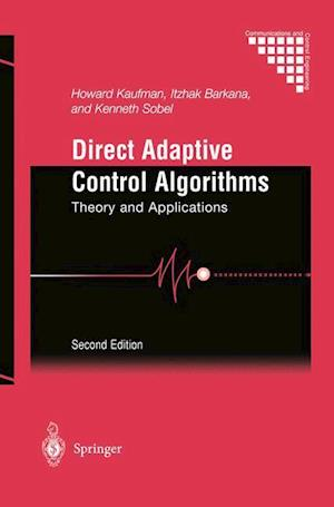 Direct Adaptive Control Algorithms : Theory and Applications