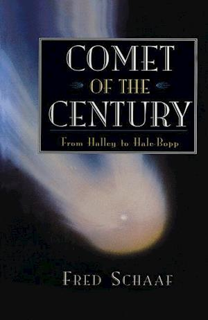 Comet of the Century: From Halley to Hale-Bopp