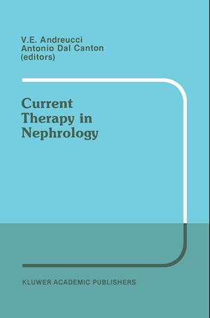 Current Therapy in Nephrology: Proceedings of the 2nd International Meeting on Current Therapy in Nephrology Sorrento, Italy, May 22 25, 1988