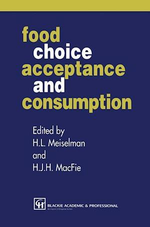 Food Choice, Acceptance and Consumption