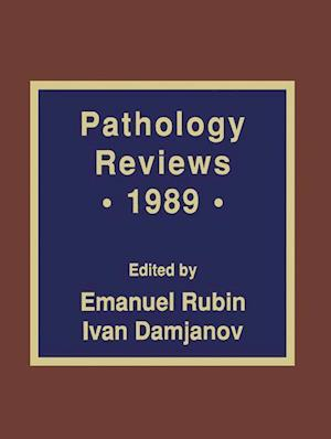 Pathology Reviews · 1989