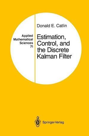 Estimation, Control, and the Discrete Kalman Filter