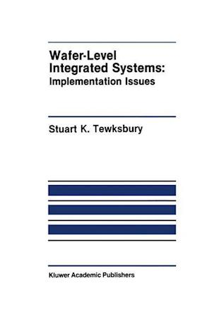 Wafer-Level Integrated Systems : Implementation Issues