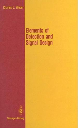 Elements of Detection and Signal Design