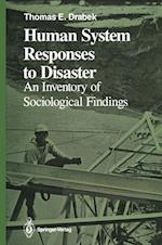 Human System Responses to Disaster : An Inventory of Sociological Findings