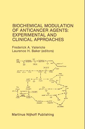 Biochemical Modulation of Anticancer Agents: Experimental and Clinical Approaches