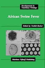 African Swine Fever (Developments in Veterinary Virology, nr. 3)