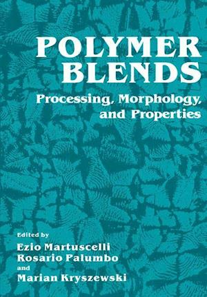 Polymer Blends: Processing, Morphology, and Properties