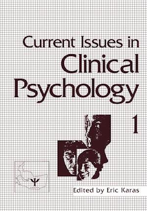 Current Issues in Clinical Psychology : Volume 1