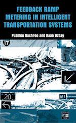 Feedback Ramp Metering in Intelligent Transportation Systems