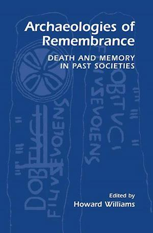 Archaeologies of Remembrance