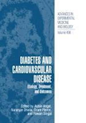 Diabetes and Cardiovascular Disease : Etiology, Treatment, and Outcomes