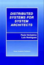 Distributed Systems for System Architects (Advances in Distributed Computing and Middleware, nr. 1)