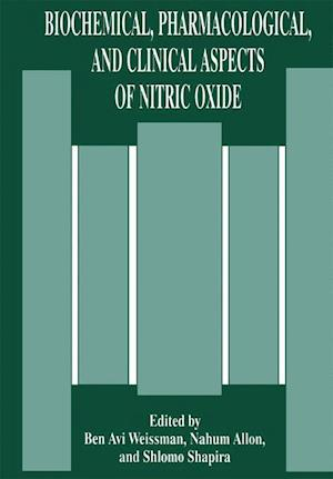 Biochemical, Pharmacological, and Clinical Aspects of Nitric Oxide