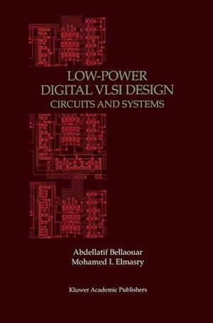Low-Power Digital VLSI Design : Circuits and Systems