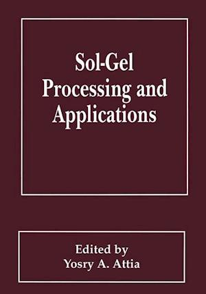 Sol-Gel Processing and Applications