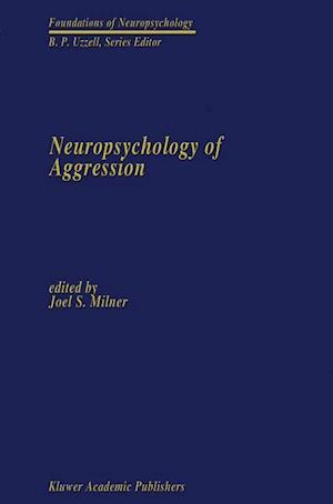 Neuropsychology of Aggression