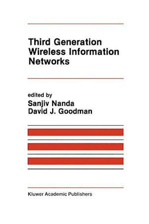 Third Generation Wireless Information Networks