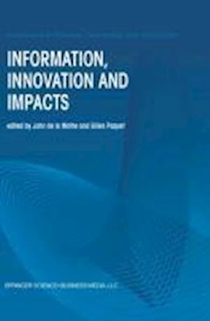 Information, Innovation and Impacts