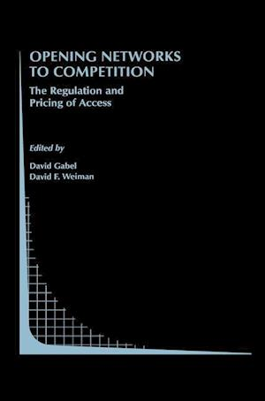 Opening Networks to Competition : The Regulation and Pricing of Access