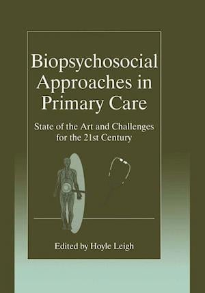 Biopsychosocial Approaches in Primary Care