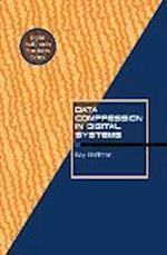 Data Compression in Digital Systems af Roy Hoffman