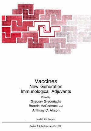 Vaccines: New Generation Immunological Adjuvants