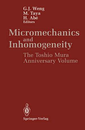 Micromechanics and Inhomogeneity : The Toshio Mura 65th Anniversary Volume