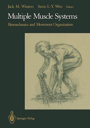 Multiple Muscle Systems : Biomechanics and Movement Organization