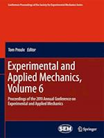 Experimental and Applied Mechanics, Volume 6 (Conference Proceedings of the Society for Experimental Mechanics Series, nr. 6)