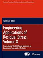 Engineering Applications of Residual Stress (Conference Proceedings of the Society for Experimental Mechanics Series)