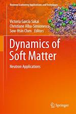 Dynamics of Soft Matter : Neutron Applications