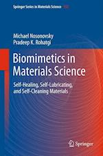 Biomimetics in Materials Science: Self-Healing, Self-Lubricating, and Self-Cleaning Materials
