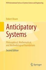 Anticipatory Systems af Judith Rosen, Robert Rosen, Mihai Nadin