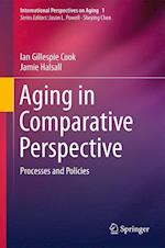 Aging in Comparative Perspective (International Perspectives on Aging, nr. 1)