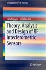 Theory, Analysis and Design of RF Interferometric Sensors (Springer Briefs in Physics)