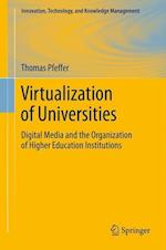 Virtualization of Universities (Innovation, Technology, and Knowledge Management)